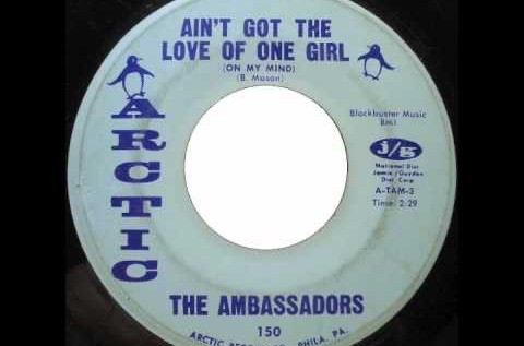 #RelevantClassics: The Ambassadors – Ain't Got The Love Of One Girl (On My Mind)