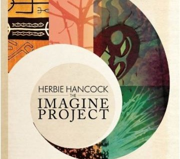 ::Drop Zone:: – Herbie Hancock – The Imagine Project [2010]