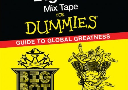 Big Boi's Mixtape For Dummies: Guide To Global Greatness (Mixtape)