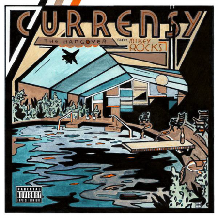 Curren$y feat. Mikey Rocks – The Hangover
