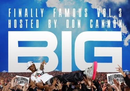 Big Sean – Finally Famous Vol. 3: BIG (Mixtape)