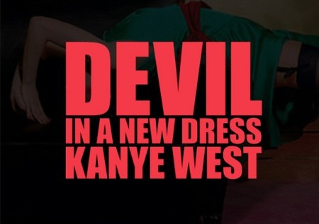 Kanye West – Devil In A New Dress (prod. Bink!)