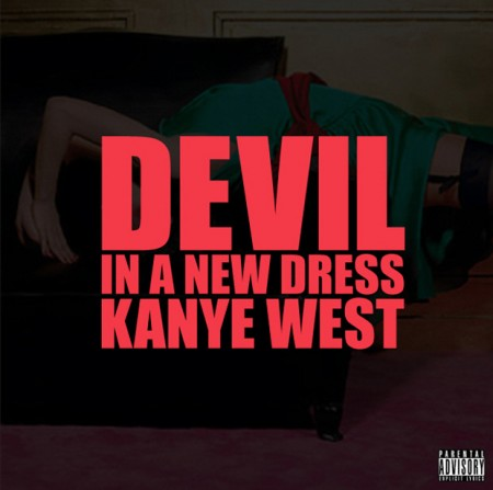 Kanye West – Devil In A New Dress (prod. Bink!)