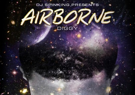 Diggy & DJ Spinking – AirBorne (Mixtape)
