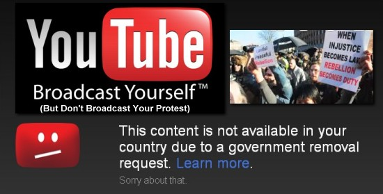 Government Orders You Tube To Censor Protest Videos