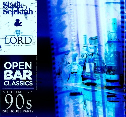 Statik Selektah x Lord Sear – Open Bar Classics Vol. 2: 90s R&B (Mixtape)