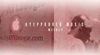 @DJAyeBoogie x @IAmNotARapper58 Present: #AYEpproved Music (Week XIII & XIV)