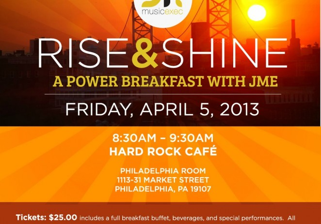 [EVENT] JME (@JrMusicExec) Presents Rise &#038; Shine: A Power Breakfast With JME