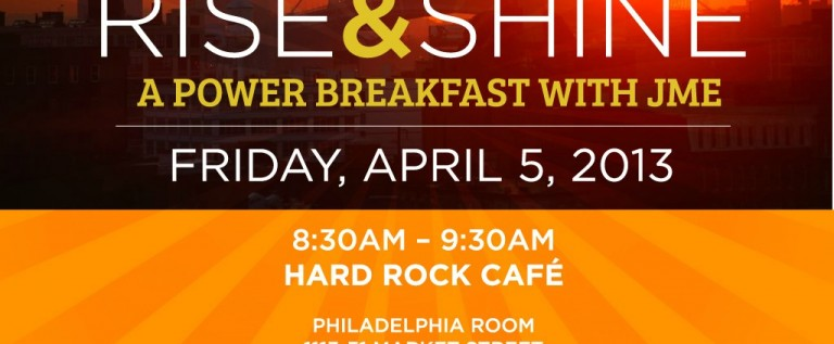 [EVENT] JME (@JrMusicExec) Presents Rise & Shine: A Power Breakfast With JME