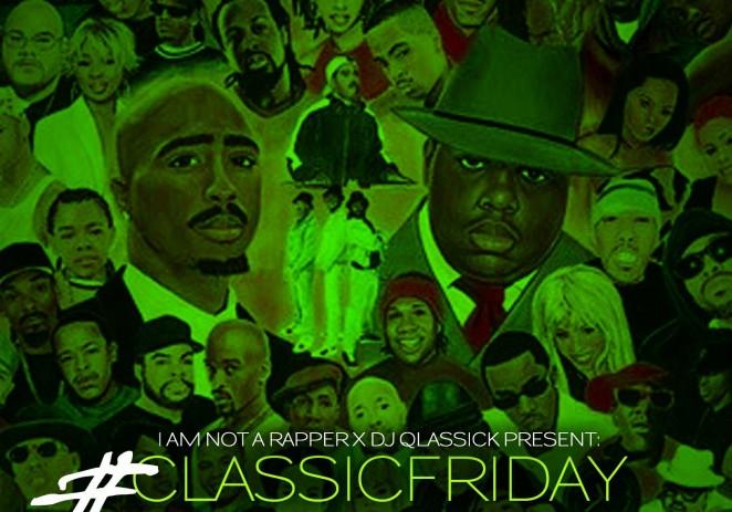 @DJQlassick x @IAmNotARapper58 Present: #ClassicFriday Vol. 46 #QlassickSamples