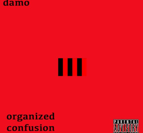 Damo (@DamoGeneration) – Organized Confusion Feat (Feat. Stevie P & Twyce Nyce)
