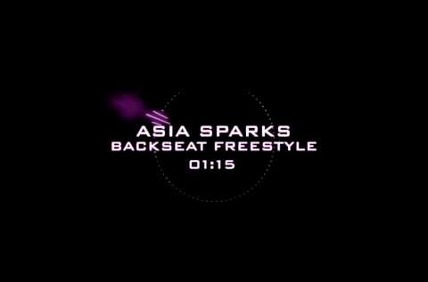 Asia Sparks (@AsiaSparks) – Backseat Freestyle [AUDIO]