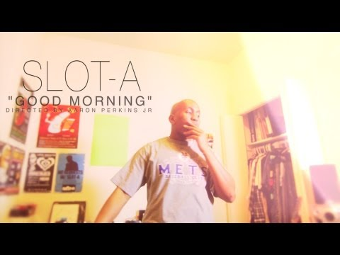 Slot-A (@IAmSlotA) – Good Morning [Music Video] Shot By: @APJFILMS