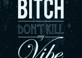 Newz Huddle (@NewzHuddle) – B*tch Don't Kill My Vibe Freestyle