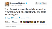Is Romo a Dallas-Sized Dud or is McNabb Bitter on Twitter? (@BWMahoney213)