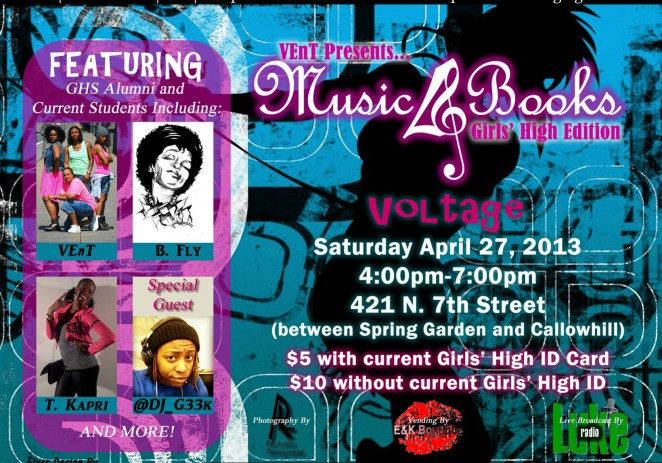 [EVENT] Vent (@tobyvent) Presents: Music4Books &#8211; Girls High Edition 4-27-13