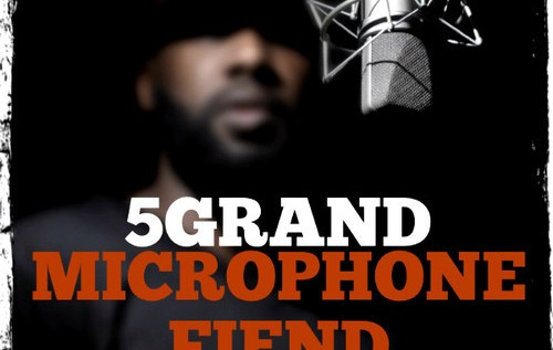 5Grand (@5GrandLife) – Microphone Fiend (Freestyle)