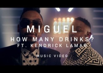 @Miguel &#8211; How Many Drinks Remix (Feat. @KendrickLamar) [Music Video]