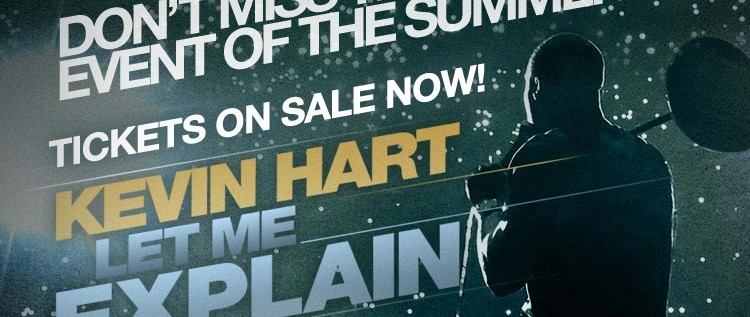 "@KevinHart4Real: ""Let Me Explain"" Movie Pre-Sale Tickets Available Now"