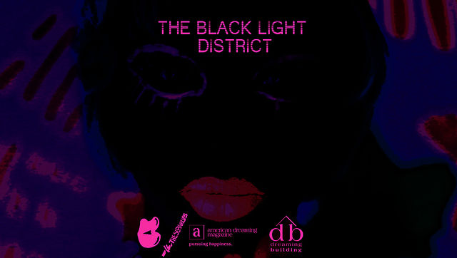 [Event] American Dreaming x Iris Barbee Bonner (@thesepinklips) Present: Black Light District