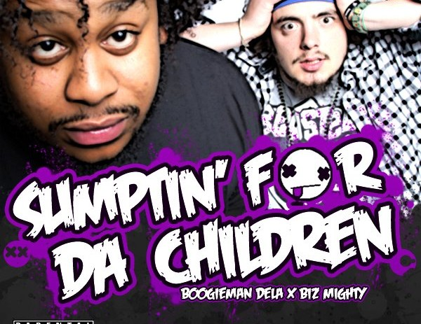@BoogieManDela x @FakeBizMighty Present: Sumptin For Da Children [Album] (@WesManchild x @SteveUntytled)