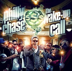 Philly Chase (@IAmPhillyChase) &#8211; Wake Up Call [EP]