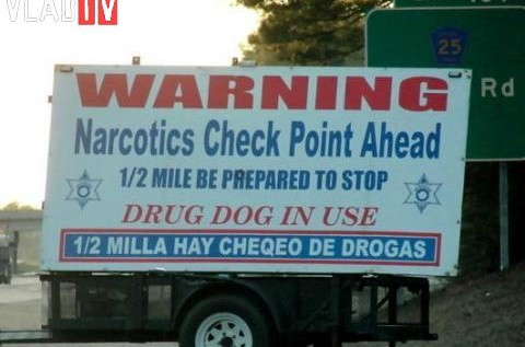 FYI: There's No Such Thing As A Narcotics Check Point