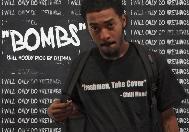 @ChillMoody – #BOMBS (Prod. Dilemma @HelloWorldMusic)