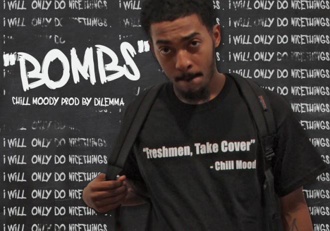 @ChillMoody – #BOMBS (Prod. Dilemma @HelloWorldMusic)