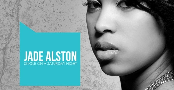 Late Pass: Jade Alston – Single On A Saturday Night (EP)