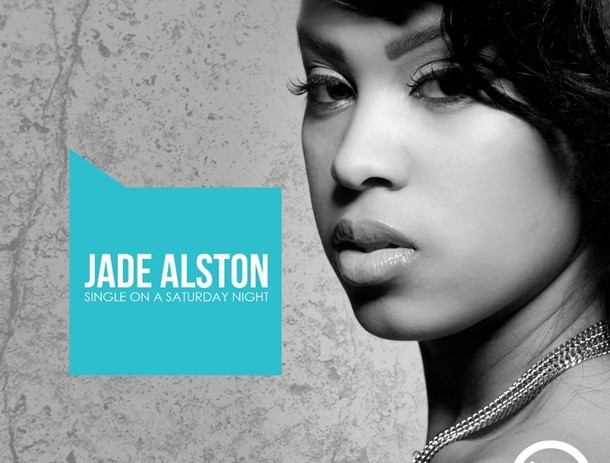 Late Pass: Jade Alston &#8211; Single On A Saturday Night (EP)
