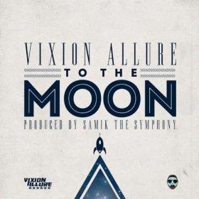 Vixion Allure (@VixionAllure) – To Da Moon (Prod. @BausSymphony)