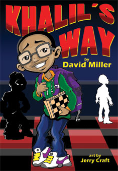 "Teach Ways To Stop Bullying with ""Khalil's Way"" Written by David Miller"