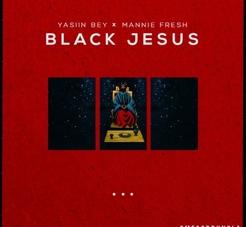 Yasiin Bey x Mannie Fresh (OMFGOD) &#8211; Black Jesus