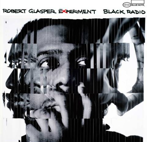 NPR'S First Listen: Robert Glasper Experiment – Black Radio [Album]