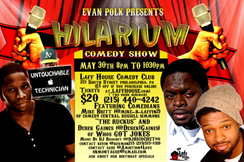 [EVENT] @EvanPolk Presents: #Hilarium Comedy Show @LaffHouse May 30th