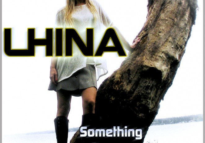 Lhina (@StrongWillMusic) – Something Stronger