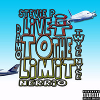Damo (@DamoGeneration) –  Live It To The Limit (Feat. Twyce Nyce, Stevie P & Nerrio)