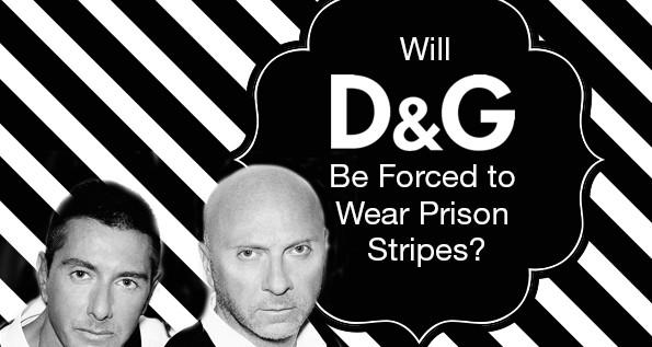 Dolce & Gabbana (@DolceGabbana) Sentenced to 20 Months Behind Bars For Tax Evasion
