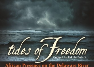 Tides of Freedom: African Presence on the Delaware River