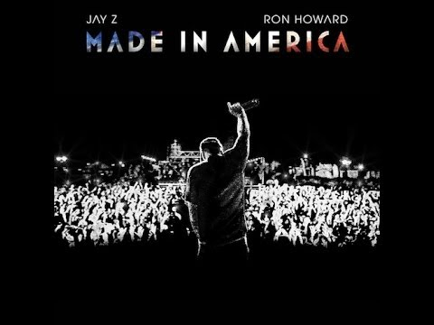 Jay Z & Ron Howard – #MadeInAmerica Documentary [Full Video]