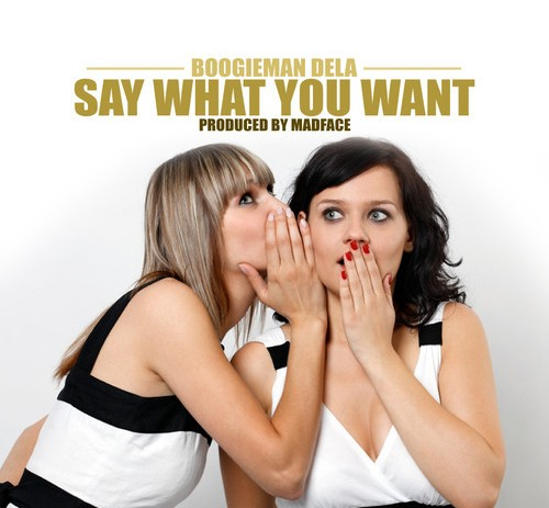 BooigieManDela (@BoogieManDela) – Say What You Want