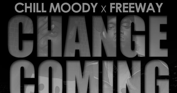 Chill Moody (@ChillMoody) – Change Coming Feat Freeway (@PhillyFreezer) [Music Video]