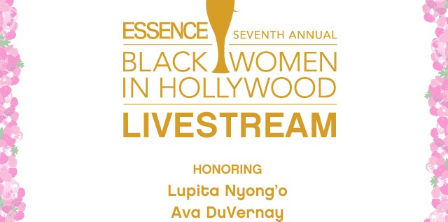 LIVE STREAM: 7th Annual @ESSENCE Black Women in Hollywood [Video]