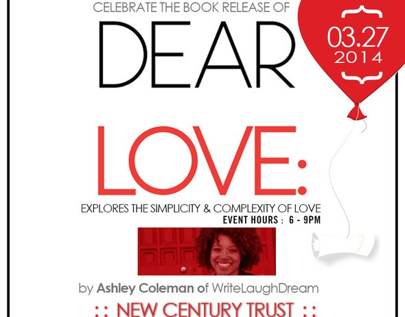 [EVENT] WriteLaughDream.com (@WriteLaughDream) Presents: 'Dear Love' Book Release March 27th