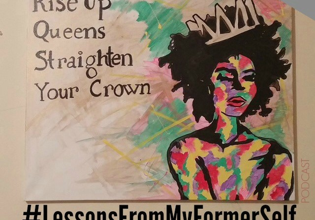 #LessonsFromMyFormerSelf – Chapter 3: Forgiveness (By Andrea Walker)