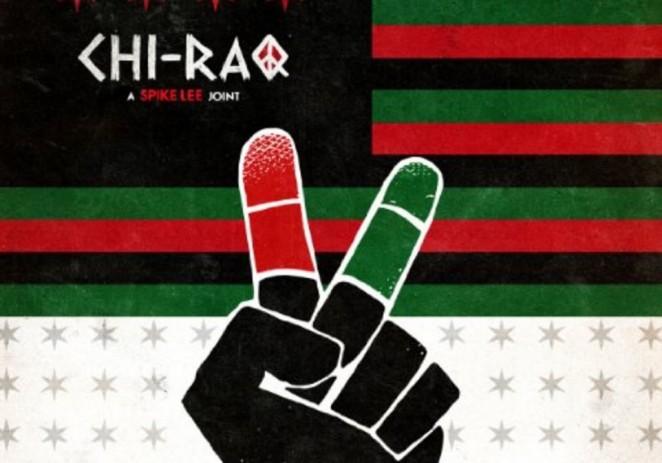 ChiRaq: A Spike Lee PSA