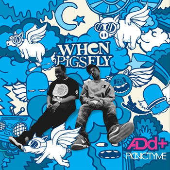 Catch Up: A.Dd+ – When Pigs Fly (Free Album)
