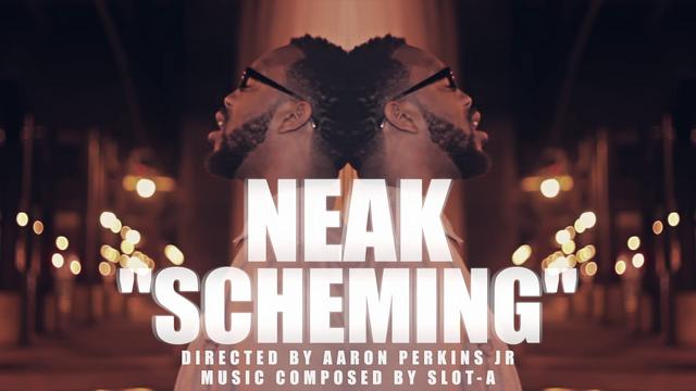 Neak (@Neak_Undefined) – Scheming Prod. By Slot-A (@IAmSlotA)