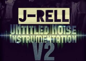 @TheJ_Rell – UNtitled Noise Instrumentation V2 [Mixtape]